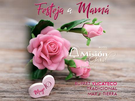Festeja A Mamá Buffet Yucateco Guia De Turismo Entretenimiento Y